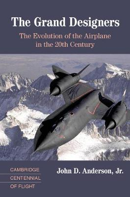 The Grand Designers: The Evolution of the Airplane in the 20th Century
