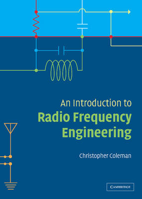 An Introduction to Radio Frequency Engineering
