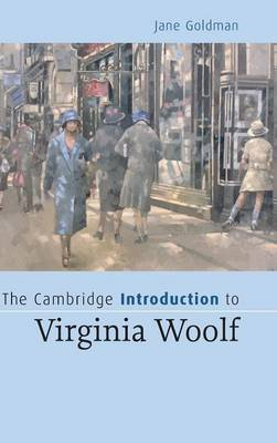 The Cambridge Introduction to Virginia Woolf: An Introduction