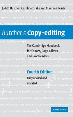 Butcher's Copy-editing: The Cambridge Handbook for Editors, Copy-editors and Proofreaders