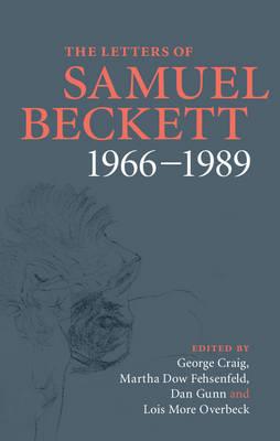 The Letters of Samuel Beckett: Volume 4, 1966-1989