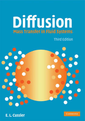 Diffusion: Mass Transfer in Fluid Systems