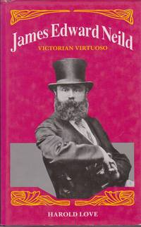 James Edward Neild: Victorian Virtuoso