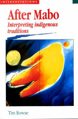 After Mabo: Researching Indigenous Traditions