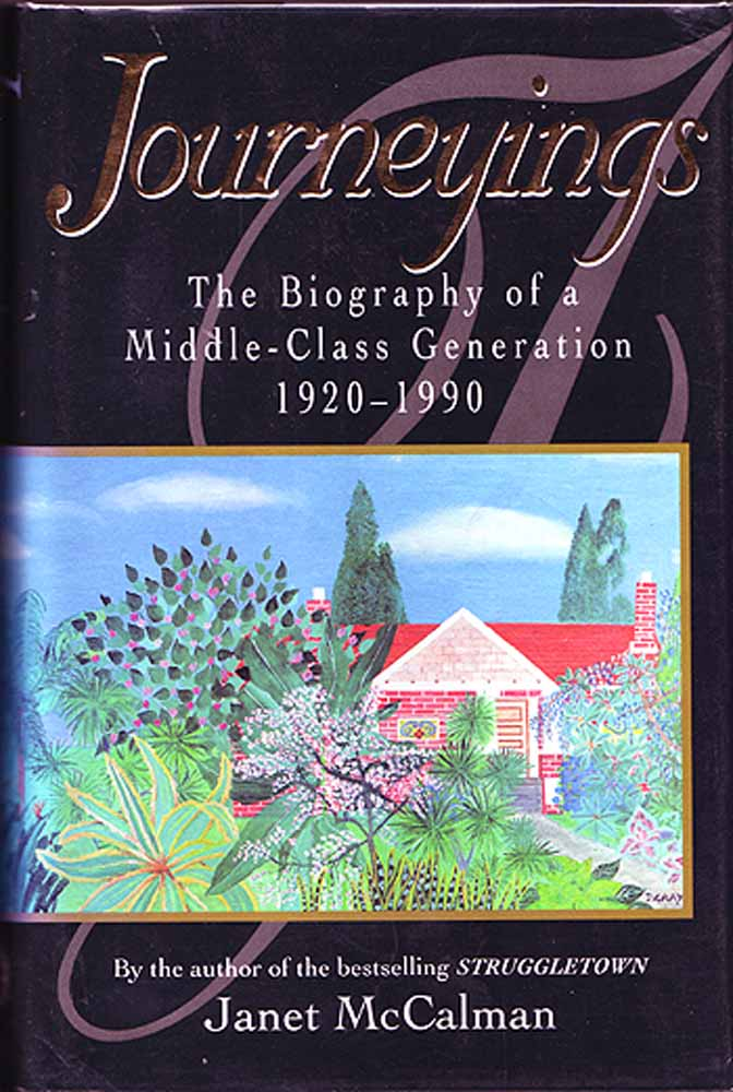 Journeyings: the Biography of a Middle-class Generation 1920-1990