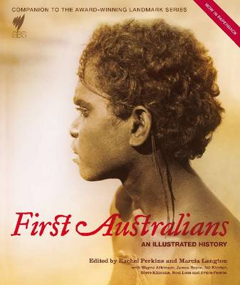 First Australians: An Illustrated History