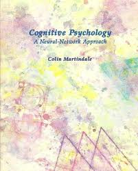 Cognitive Psychology: A Neural-Network Approach