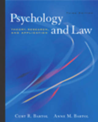 Psychology and Law : Theory, Research, and Application (with InfoTrac®)