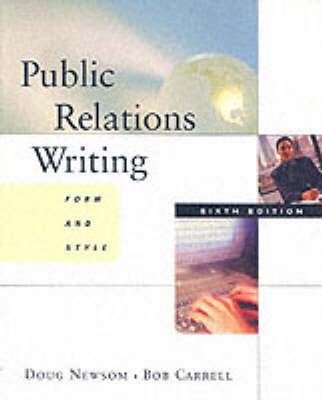 Public Relations Writing: Form and Style