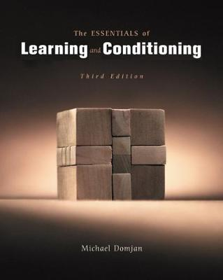 The Essentials of Learning and Conditioning