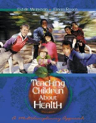 Teaching Children About Health: A Multidisciplinary Approach