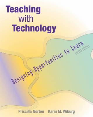 Teaching with Technology: Designing Opportunities to Learn
