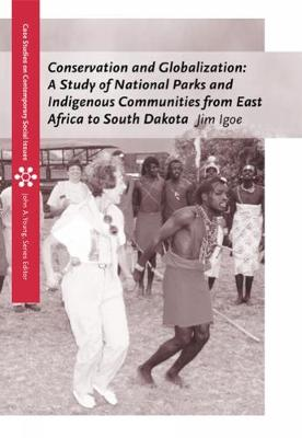 A Conservation and Globalization: A Study of National Parks and Indigenous Communities from East Africa to South Dakota