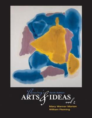 Fleming's Arts and Ideas: Volume 2