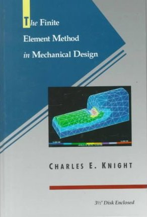The Finite Element Method in Mechanical Design