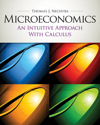 Microeconomics: An Intuitive Approach with Calculus with Study Guide (with new copies only)