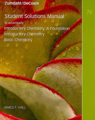Introductory Chemistry Student Solutions Manual: A Foundation, Introductory Chemistry, Basic Chemistry