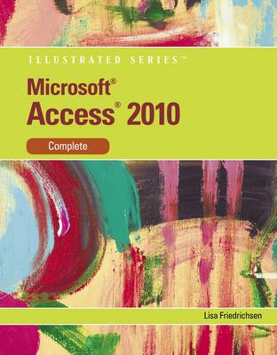 Microsoft Office Access 14: Illustrated Complete