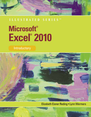 MS Office Excel 14 Illustrated Introductory