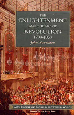 The Enlightenment and the Age of Revolution, 1700-1850