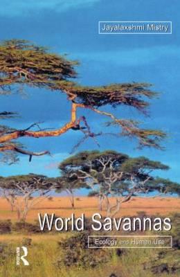World Savannas: Ecology and Human Use