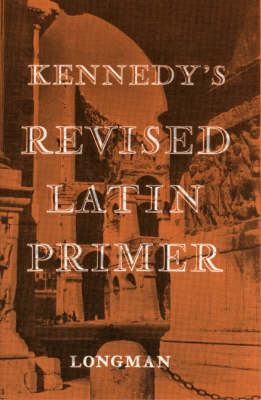 Kennedy's Revised Latin Primer Paper