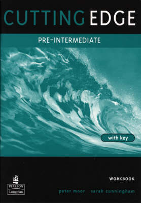 Cutting Edge: Pre-Intermediate Workbook (with Key)