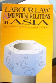 Labour Law Industrial Relations in Asia