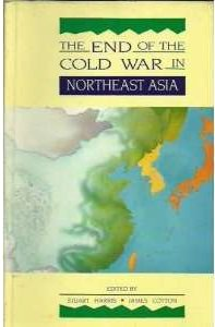 The End of the Cold War in North East Asia