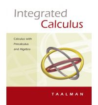 Integrated Calculus: Calculus with Precalculus and Algebra