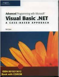 Advanced Programming with Microsoft Visual Basic.NET: A Case-based Approach