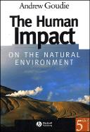 Human Impact On The Natural Environment 2ed (pb)