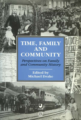 Time, Family and Community: Perspectives on Family and Community History