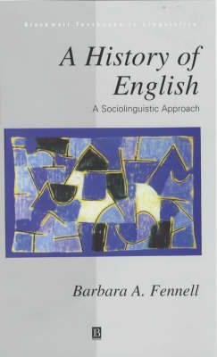 A History of English: A Sociolinguistic Approach
