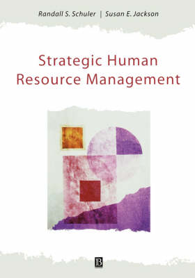 Strategic Human Resource Management: A Reader