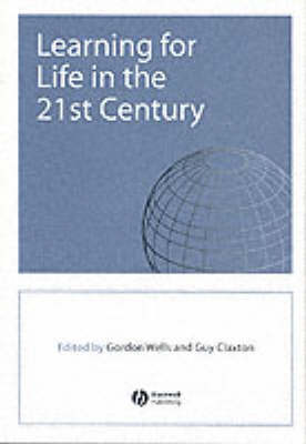 Learning for Life in the 21st Century: Sociological Perspectives of the Future