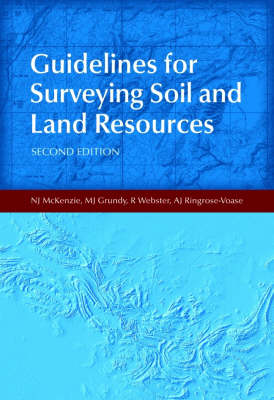 Guidelines for Surveying Soil and Land Resources: A Photographic Guide