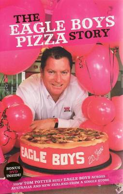 Eagle Boys Pizza Story