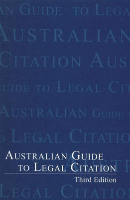 Australian Guide to Legal Citation (spiral-bound)