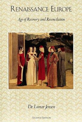 Renaissance Europe: Age of Recovery and Reconciliation