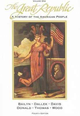 The Great Republic: A History of the American People