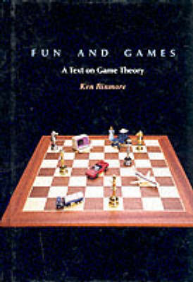 Fun and Games: A Text on Game Theory