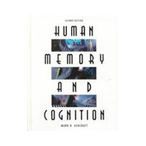 Human Memory and Cognition
