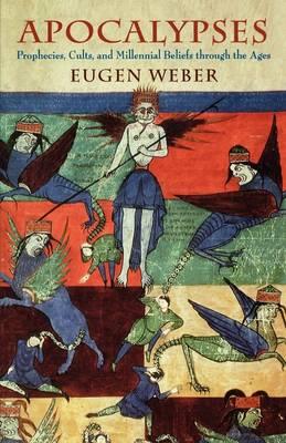 Apocalypses - Prophecies, Cults & Millennial Beliefs through the Ages (USA)