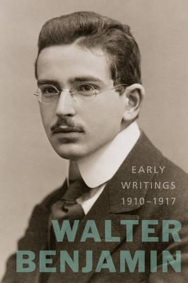 Early Writings (1910-1917)
