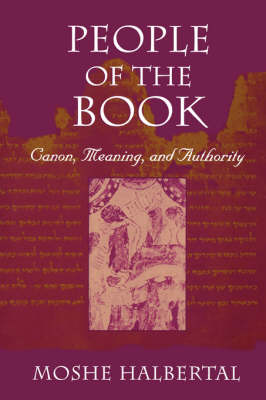 People of the Book: Canon, Meaning and Authority