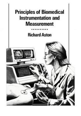 Principles of Biomedical Instrumentation and Measurement