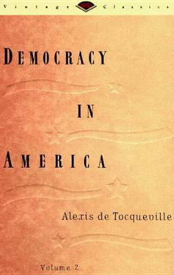 Democracy in America Volume Two #