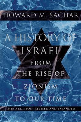 History of Israel: v. 1: From the Rise of Zionism to Our Time