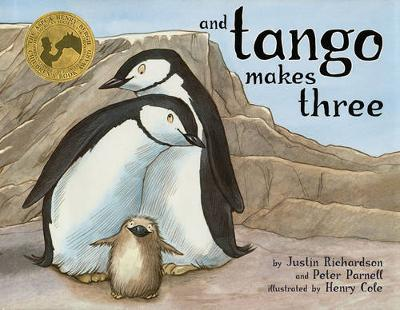 And Tango Makes Three: The True Story of the Very First Chinstrap Penguin to Have Two Daddies